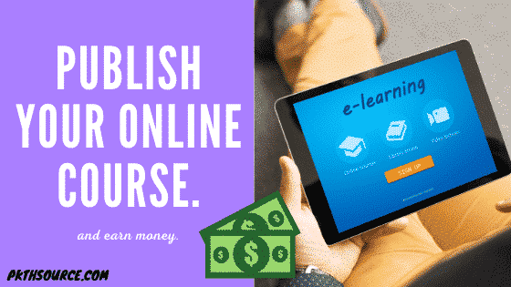 Earn money online with publishing your online course