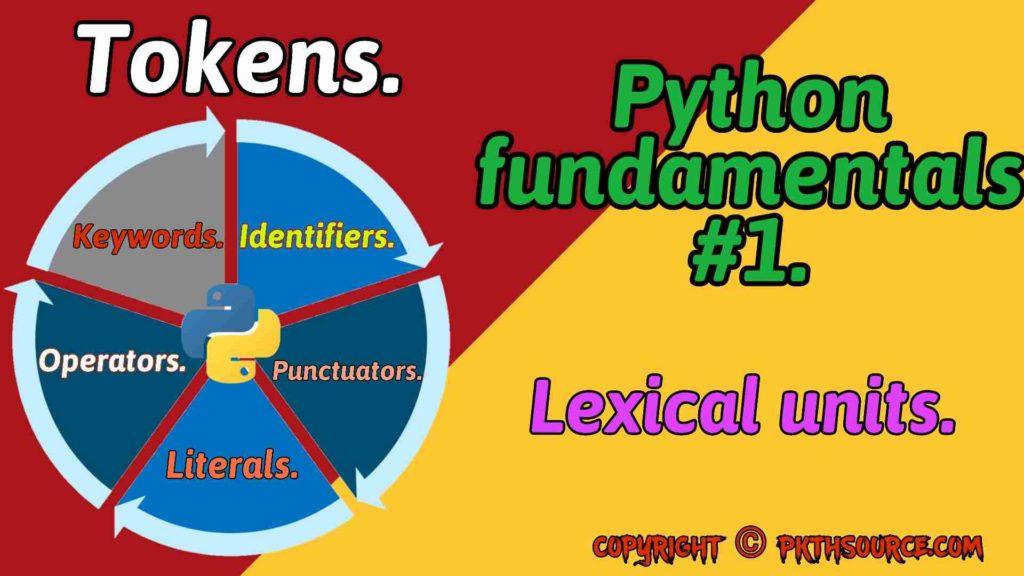 Python Fundamentals: Tokens