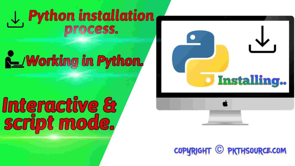 Python installation and working