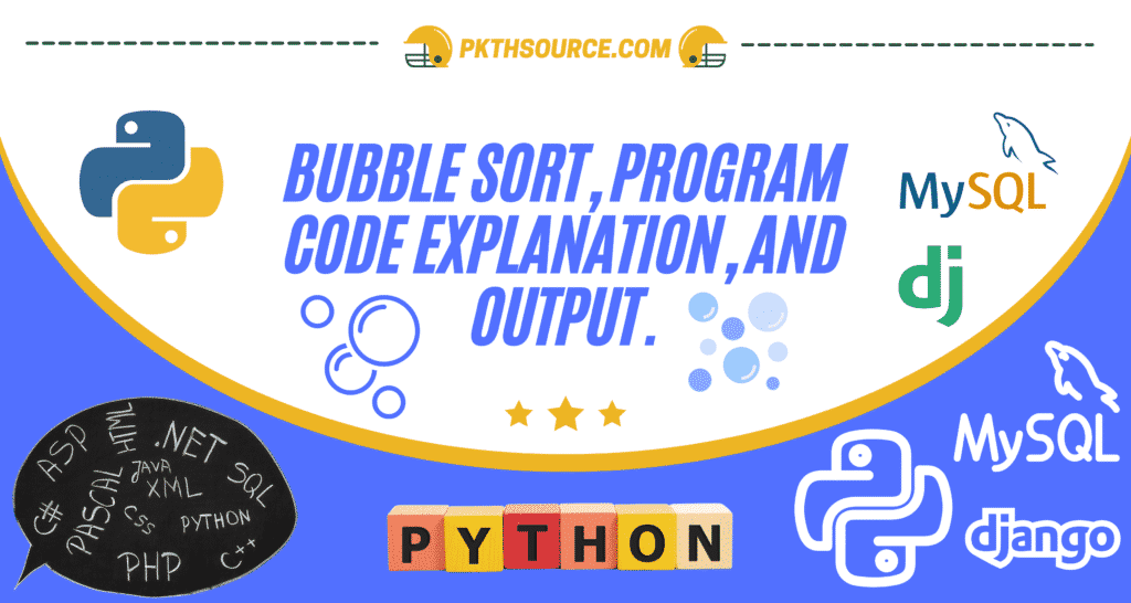 bubble sort python full program