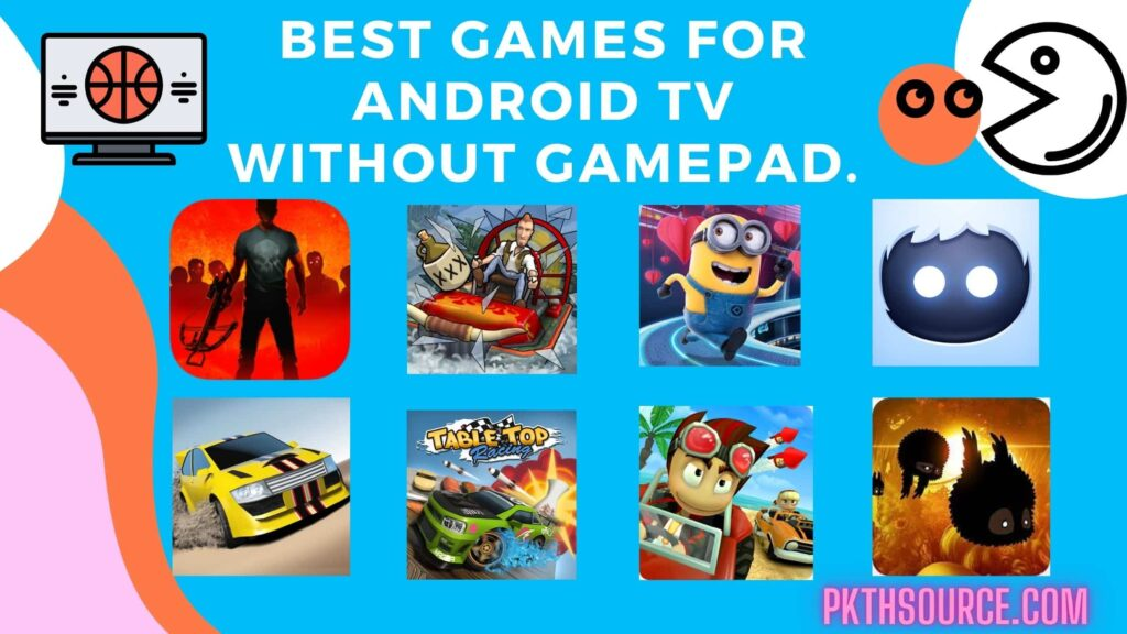 BEST GAMES FOR ANDROID TV WITHOUT GAMEPAD